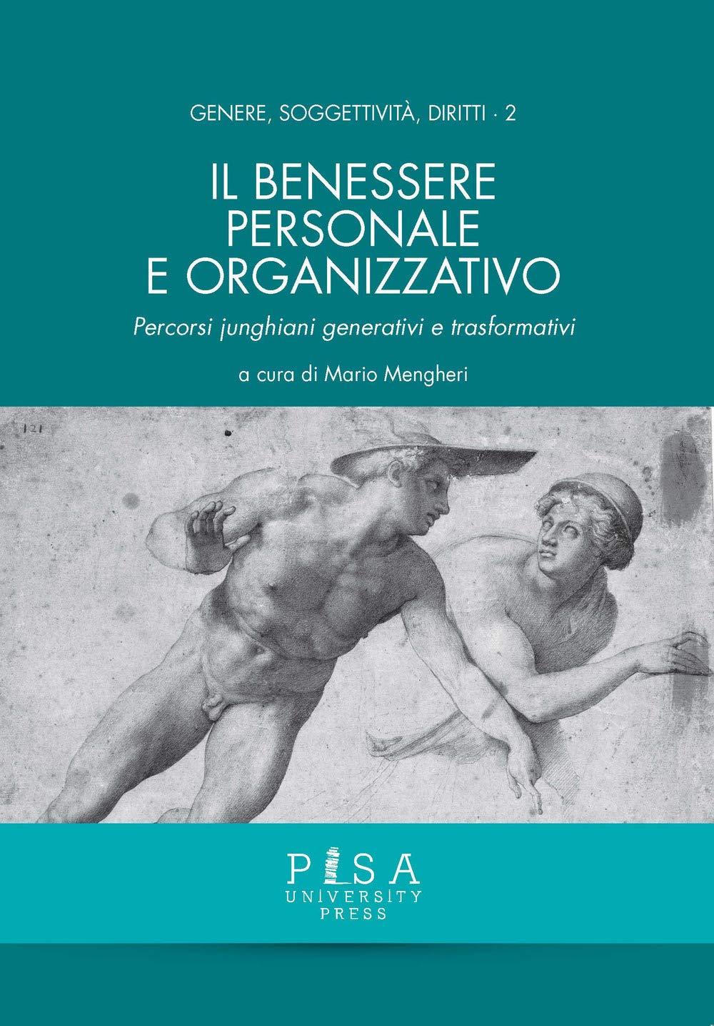 Mario Mengheri - Psicologia - Libro - Il Benessere Personale e Organizzativo