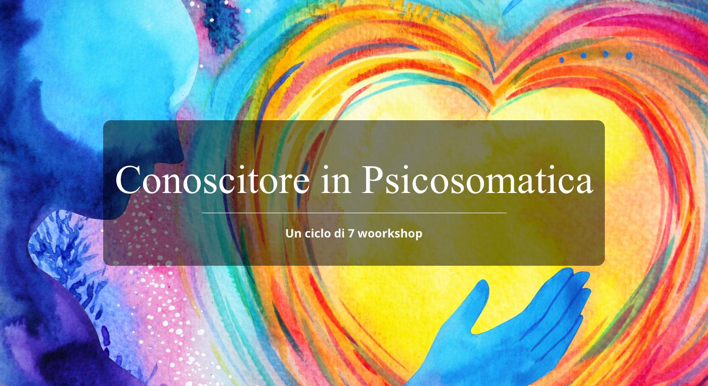 Conoscitore in Psicosomatica
